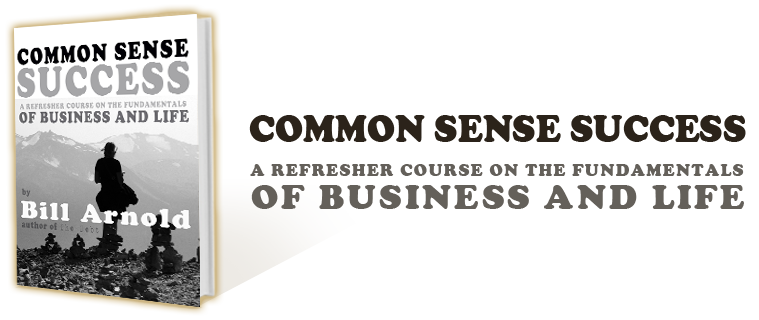 Common Sense Success by Bill Arnold